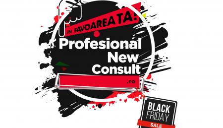 (VIDEO) NU RATA! ULTIMELE ZILE DE BLACK FRIDAY LA PROFESIONAL NEW CONSULT