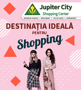 JUPITER 270×300 Destinatia Ideala pentru shopping