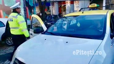 (VIDEO) UPDATE: RAZIE PRINTRE TAXIMETRIȘTII DIN PITEȘTI